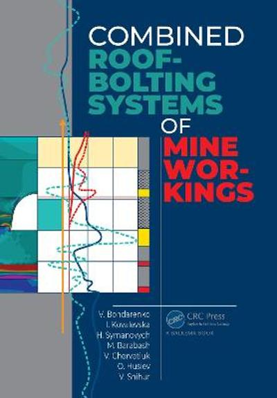 Combined Roof-Bolting Systems of Mine Workings - Volodymyr Bondarenko