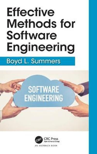 Effective Methods for Software Engineering - Boyd L. Summers