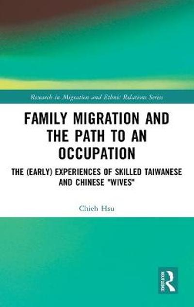 Family Migration and the Path to an Occupation - Chieh Hsu
