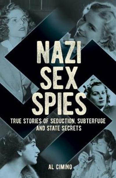 Nazi Sex Spies - Al Cimino