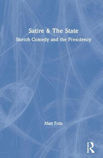 Satire & The State - Matt Fotis