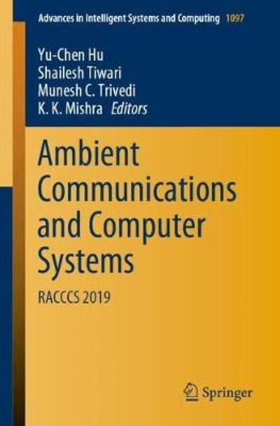 Ambient Communications and Computer Systems - Yu-Chen Hu