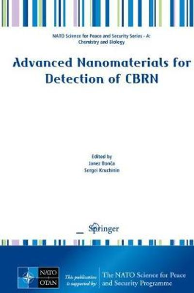 Advanced Nanomaterials for Detection of CBRN - Janez Bonca