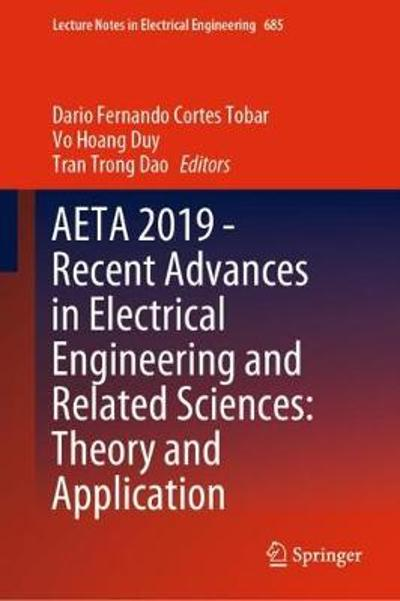 AETA 2019 - Recent Advances in Electrical Engineering and Related Sciences: Theory and Application - Dario Fernando Cortes Tobar