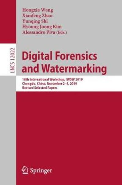 Digital Forensics and Watermarking - Hongxia Wang