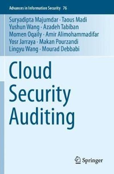 Cloud Security Auditing - Suryadipta Majumdar