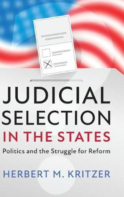 Judicial Selection in the States - Herbert M. Kritzer