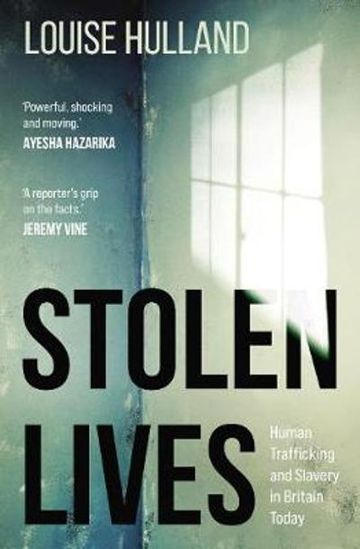 Stolen Lives - Louise Hulland