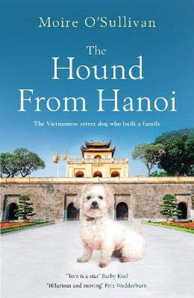 The Hound from Hanoi - Moire O'Sullivan