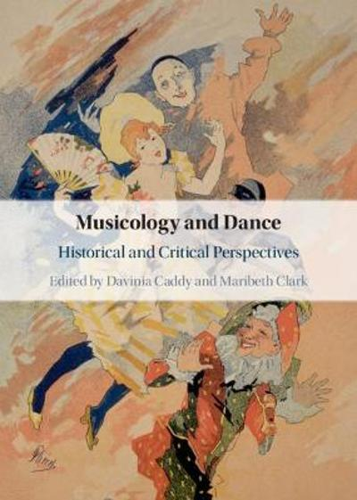 Musicology and Dance - Davinia Caddy