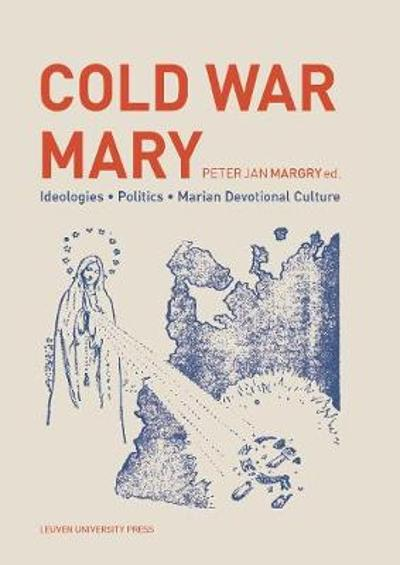 Cold War Mary - Peter Jan Margry