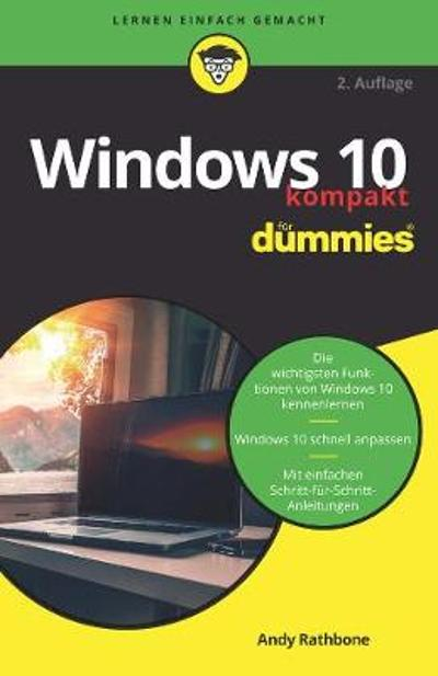 Windows 10 kompakt fur Dummies - Andy Rathbone