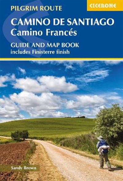 Camino de Santiago: Camino Frances - The Reverend Sandy Brown
