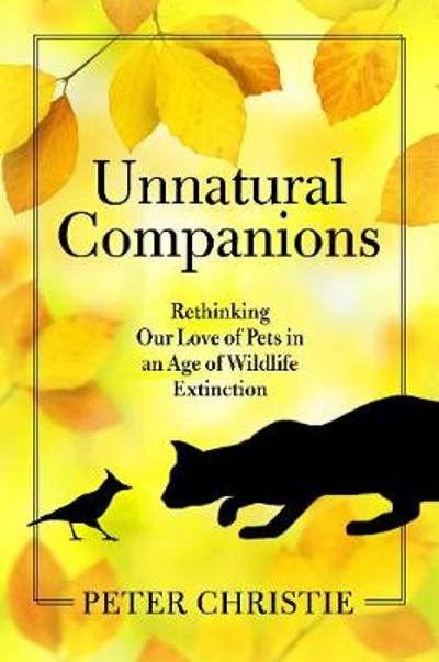 Unnatural Companions - Peter Christie
