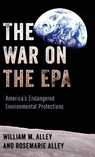 The War on the EPA - William M. Alley