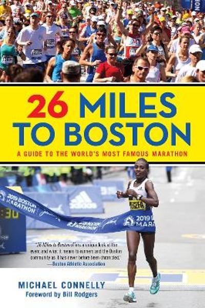 26 Miles to Boston - Michael Connelly