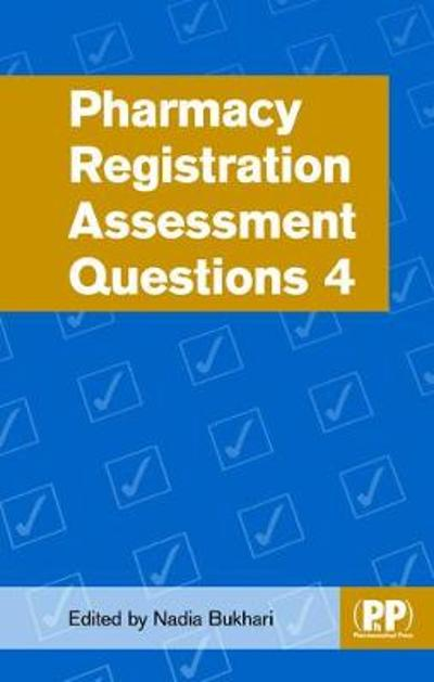 Pharmacy Registration Assessment Questions 4 - Nadia Bukhari