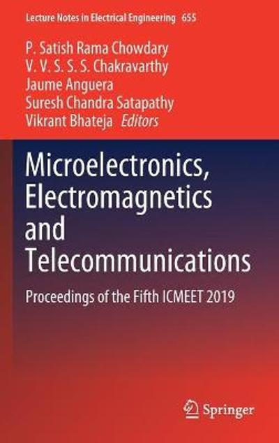 Microelectronics, Electromagnetics and Telecommunications - P. Satish Rama Chowdary