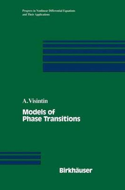 Models of Phase Transitions - Augusto Visintin