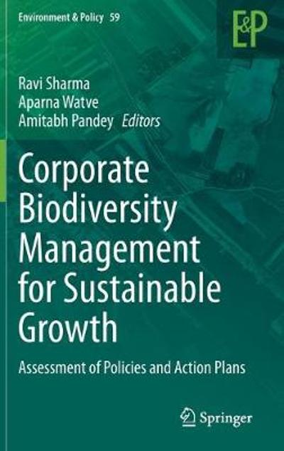 Corporate Biodiversity Management for Sustainable Growth - Ravi Sharma