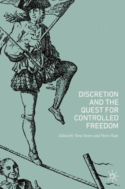 Discretion and the Quest for Controlled Freedom - Tony Evans
