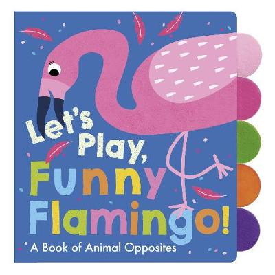 Let's Play, Funny Flamingo! - Adele Dafflon