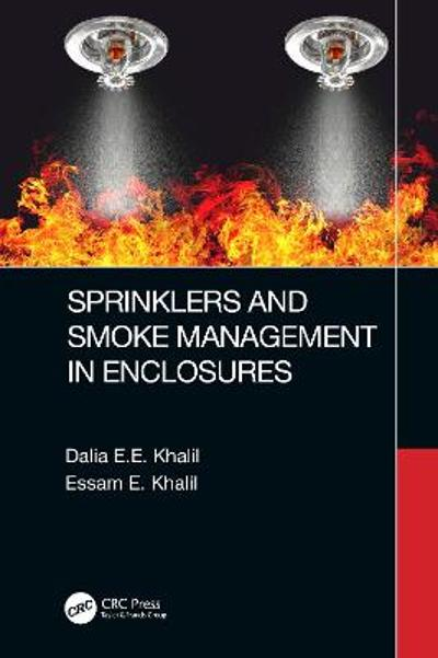 Sprinklers and Smoke Management in Enclosures - Dalia E.E. Khalil