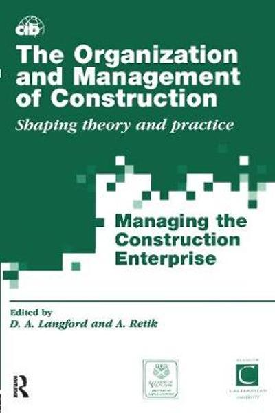 The Organization and Management of Construction - David Langford
