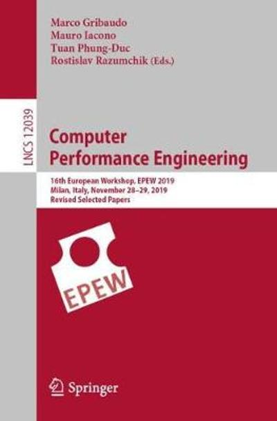 Computer Performance Engineering - Marco Gribaudo