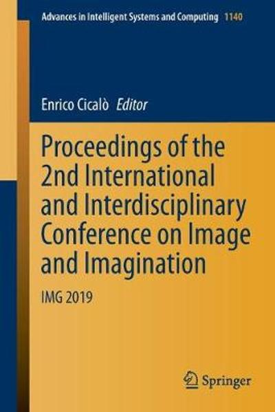 Proceedings of the 2nd International and Interdisciplinary Conference on Image and Imagination - Enrico Cicalo