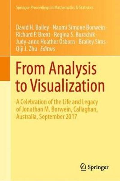 From Analysis to Visualization - David H. Bailey