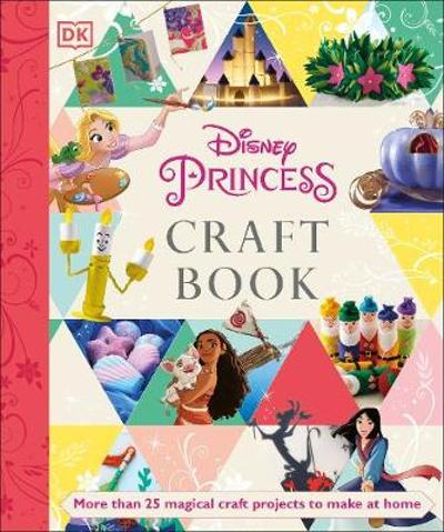 Disney Princess Craft Book - Elizabeth Dowsett