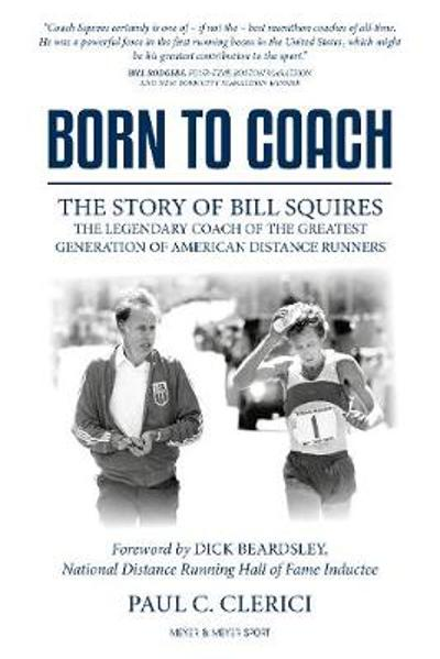 Born to Coach - Paul C. Clerici