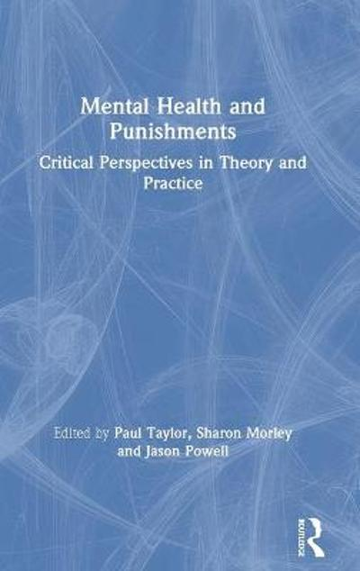 Mental Health and Punishments - Paul Taylor