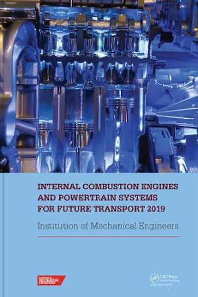 Internal Combustion Engines and Powertrain Systems for Future Transport 2019 - IMECHE