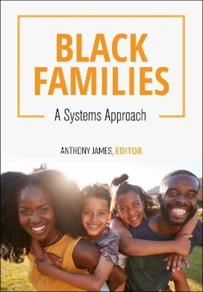 Black Families - Anthony G. James Jr