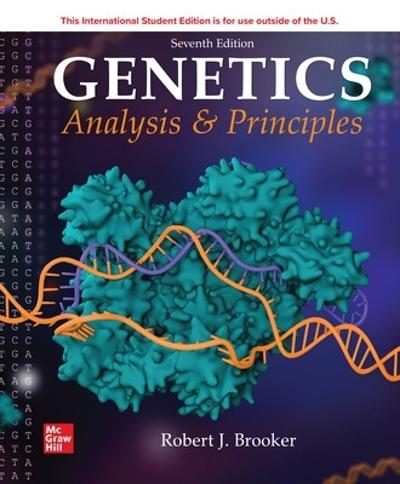 ISE Genetics: Analysis and Principles - Robert Brooker