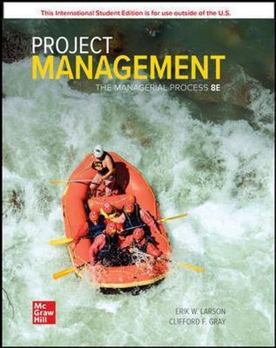 ISE Project Management: The Managerial Process - Erik Larson