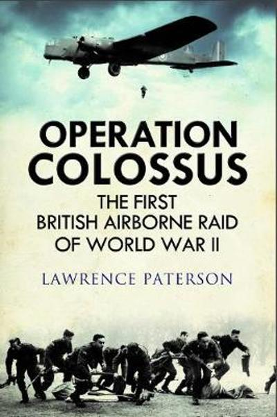 Operation Colossus - Lawrence Paterson