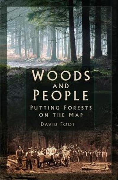 Woods and People - David Foot