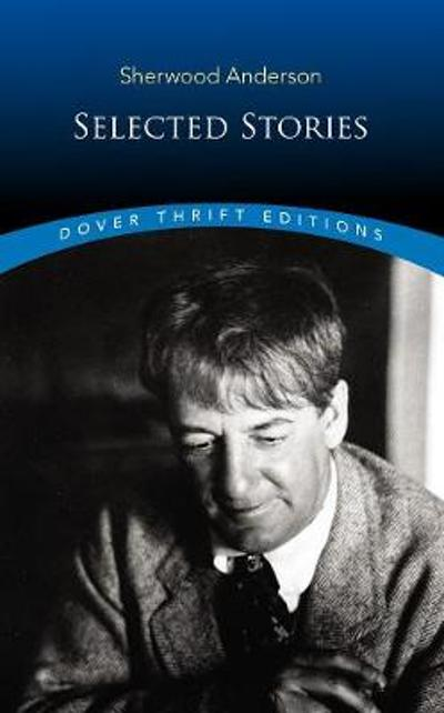 Selected Stories - Sherwood Anderson