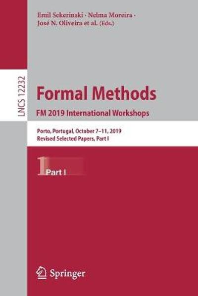 Formal Methods. FM 2019 International Workshops - Emil Sekerinski