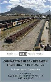 Comparative Urban Research From Theory To Practice - David Simon Henrietta Palmer Jan Riise