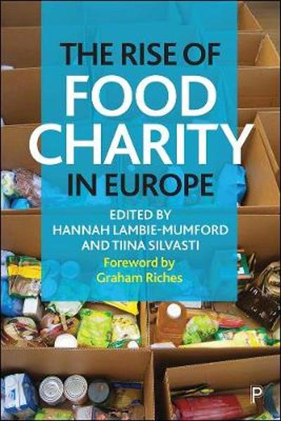 The Rise of Food Charity in Europe - Hannah Lambie-Mumford