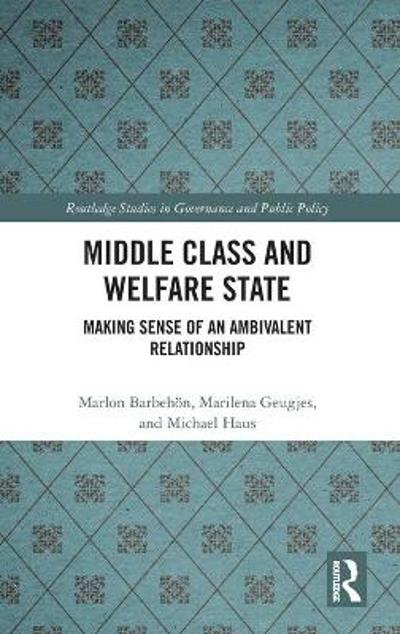 Middle Class and Welfare State - Marlon Barbehon
