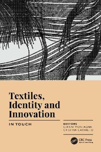 Textiles, Identity and Innovation: In Touch - Gianni Montagna
