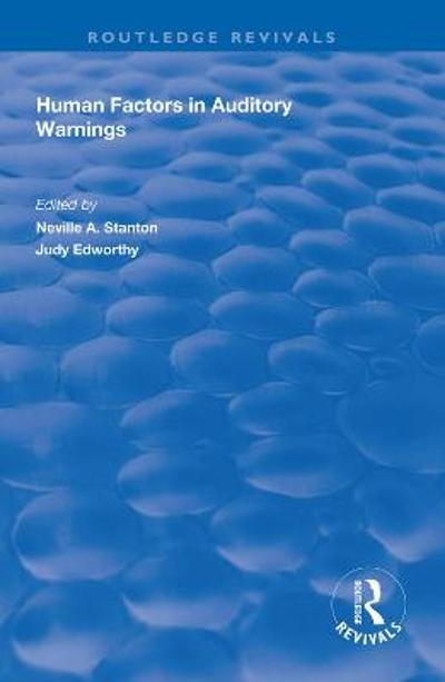 Human Factors in Auditory Warnings - Judy Edworthy
