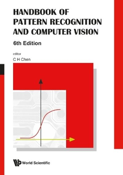 Handbook Of Pattern Recognition And Computer Vision (6th Edition) - Chi Hau Chen