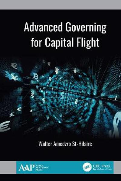 Advanced Governing for Capital Flight - Walter Amedzro St-Hilaire