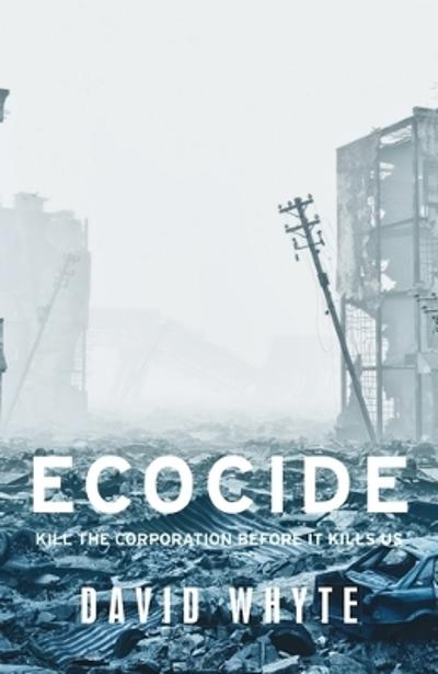 Ecocide - David Whyte
